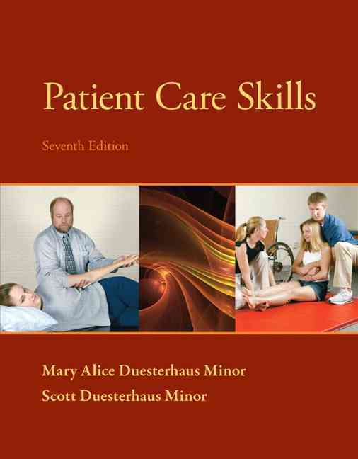 Patient Care Skills By Minor, Scott Duesterhaus/ Minor, Mary Alice Duesterhaus