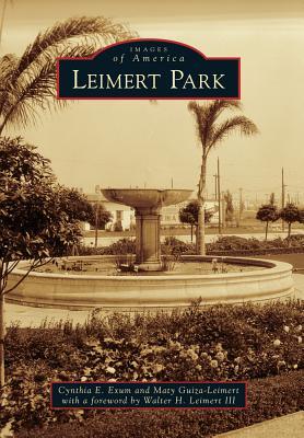 Leimert Park By Exum, Cynthia E./ Guiza-leimert, Maty/ Leimert, Walter H., III (FRW)